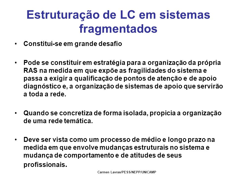 Estruturação de LC em sistemas fragmentados