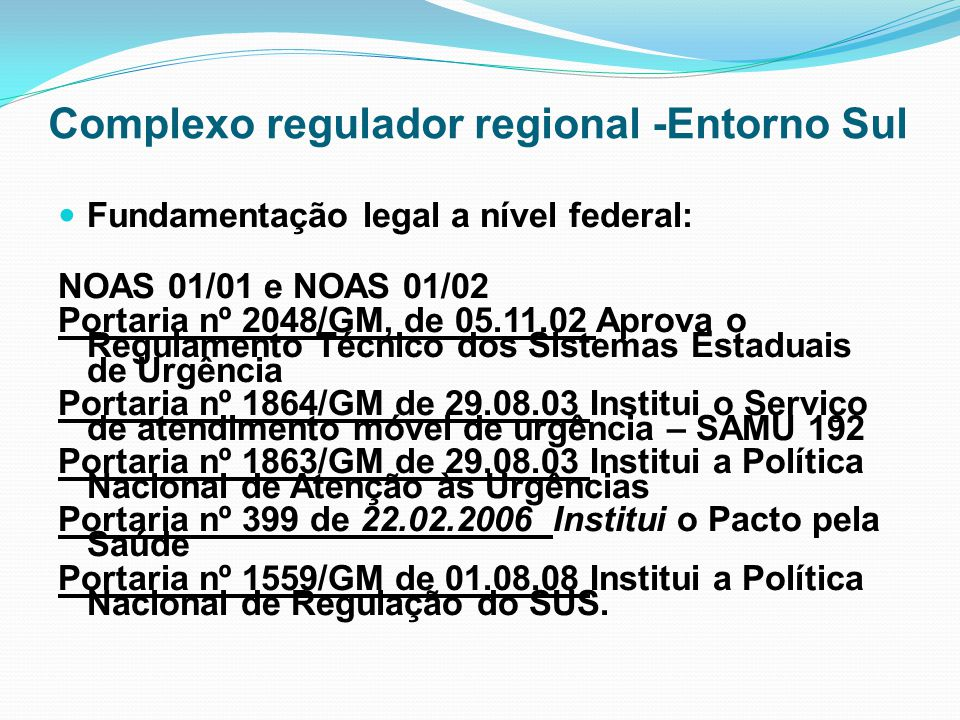 Complexo regulador regional -Entorno Sul