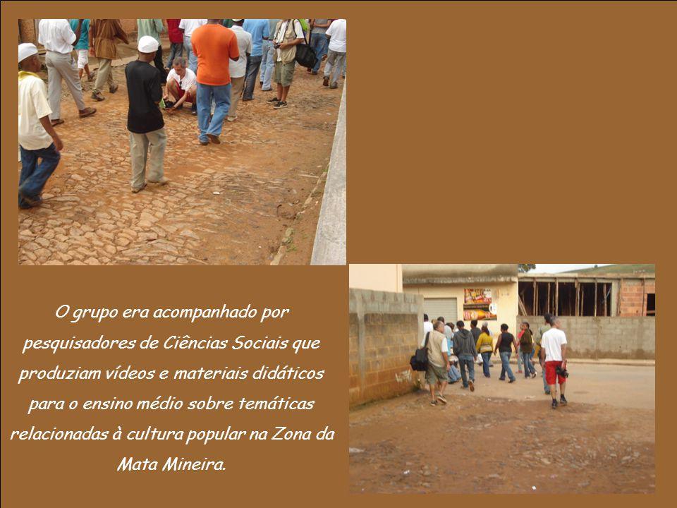 O grupo era acompanhado por pesquisadores de Ciências Sociais que produziam vídeos e materiais didáticos para o ensino médio sobre temáticas relacionadas à cultura popular na Zona da Mata Mineira.