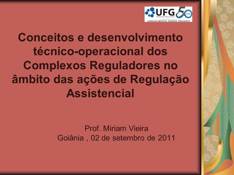 Prof. Miriam Vieira Goiânia , 02 de setembro de 2011