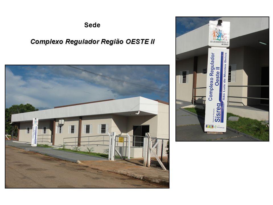 Sede Complexo Regulador Região OESTE II