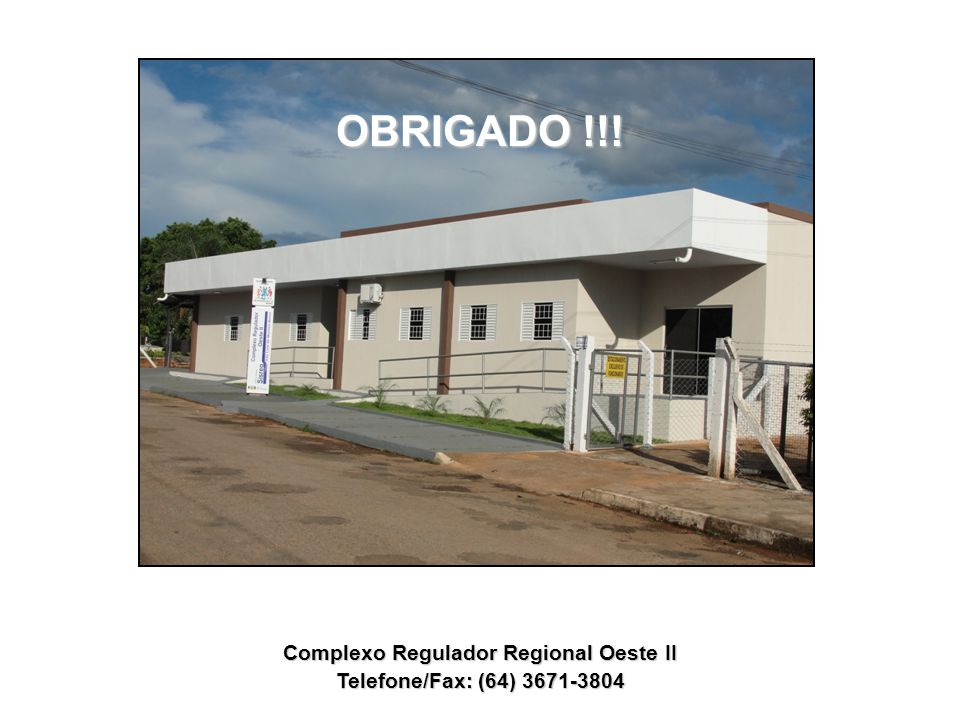 Complexo Regulador Regional Oeste II