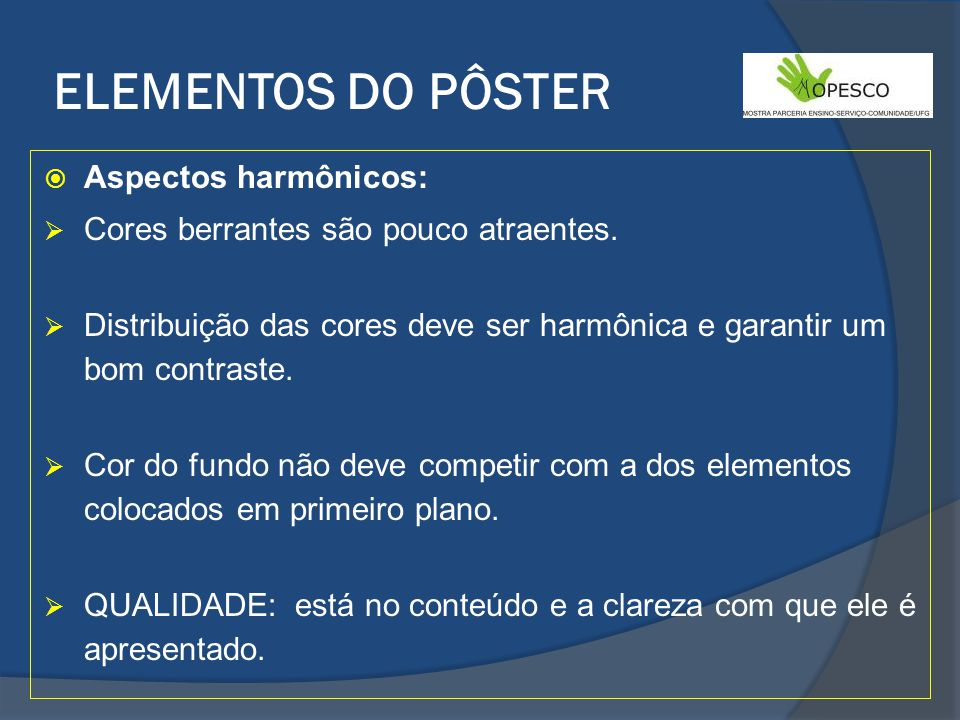 ELEMENTOS DO PÔSTER Aspectos harmônicos: