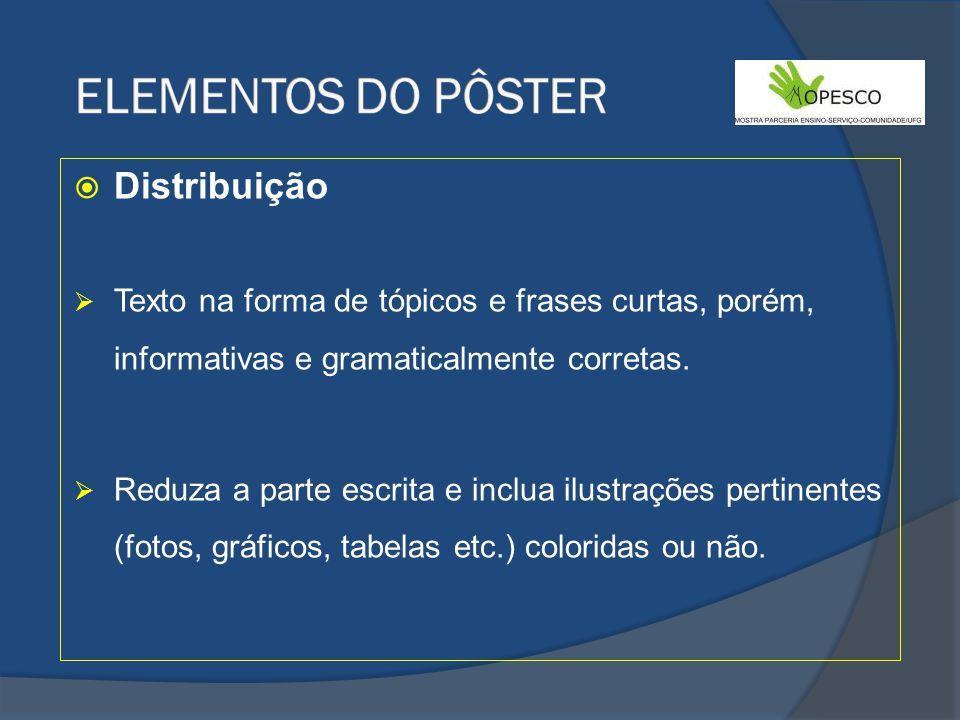 ELEMENTOS DO PÔSTER Distribuição