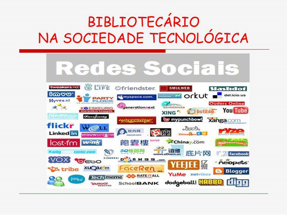 BIBLIOTECÁRIO NA SOCIEDADE TECNOLÓGICA