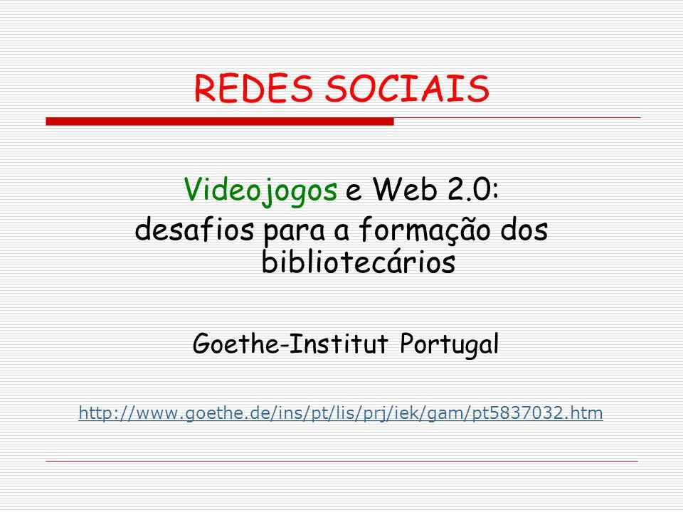 REDES SOCIAIS Videojogos e Web 2.0: