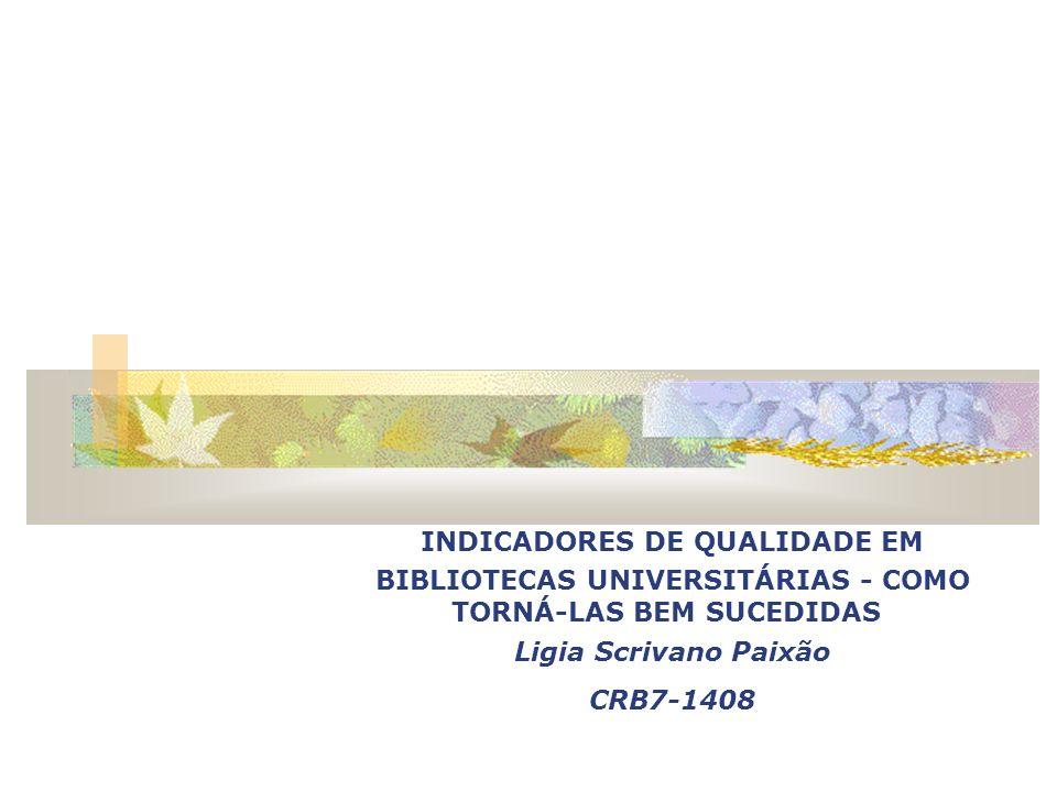 INDICADORES DE QUALIDADE EM