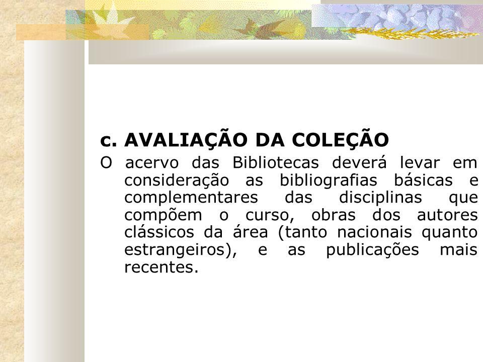 c. AVALIAÇÃO DA COLEÇÃO