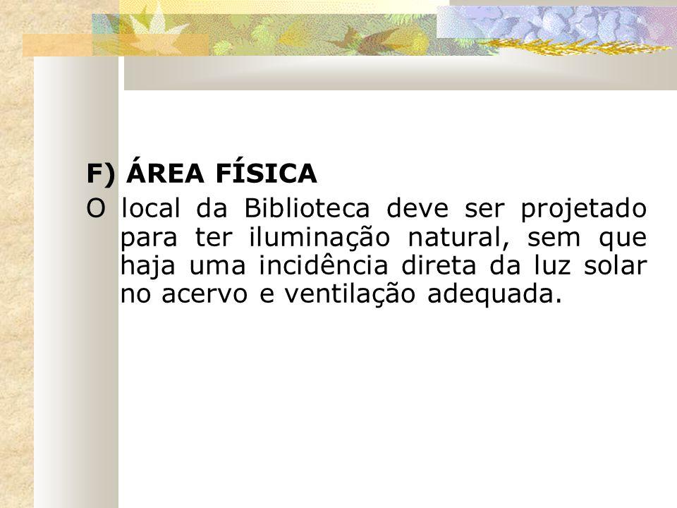 F) ÁREA FÍSICA