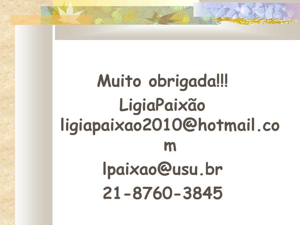 LigiaPaixão ligiapaixao2010@hotmail.co m