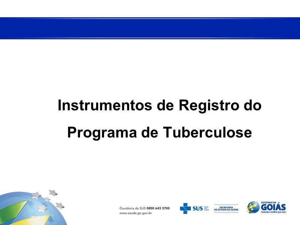 Instrumentos de Registro do Programa de Tuberculose