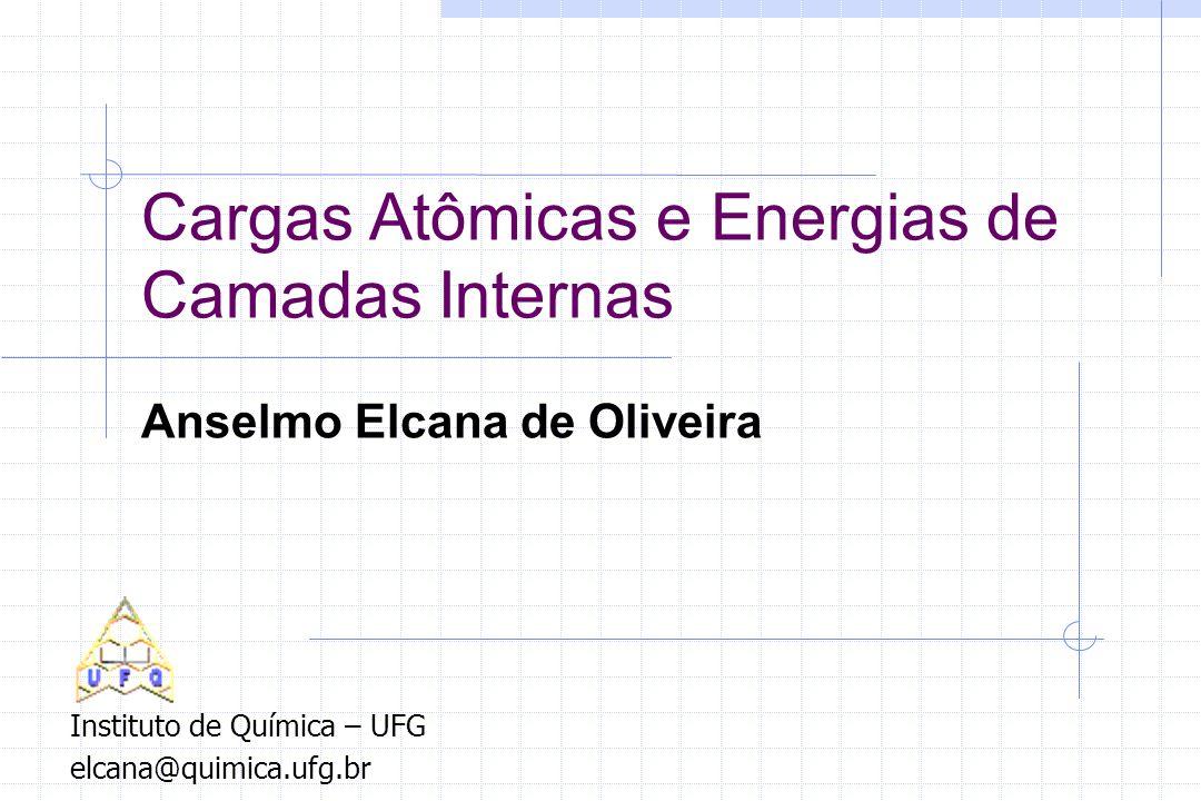 Cargas Atômicas e Energias de Camadas Internas