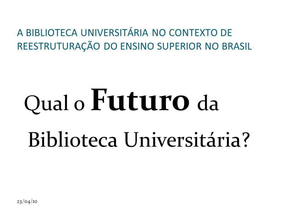 Qual o Futuro da Biblioteca Universitária