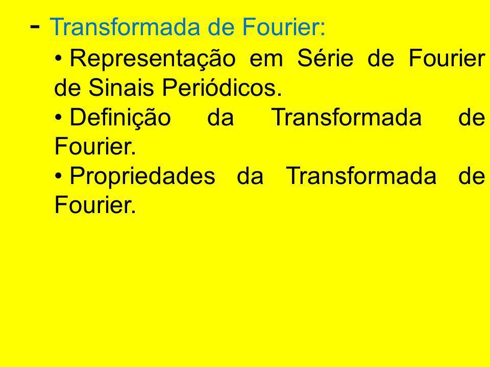 - Transformada de Fourier: