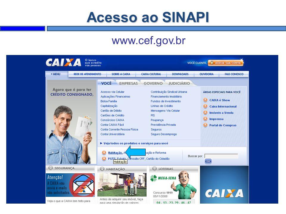 Acesso ao SINAPI www.cef.gov.br