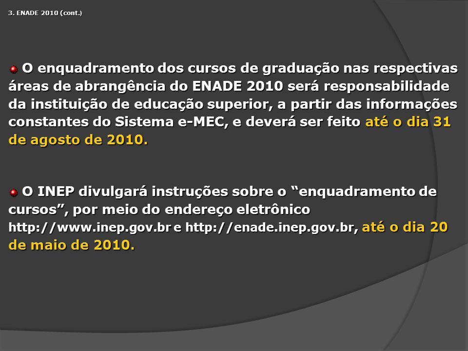 3. ENADE 2010 (cont.)