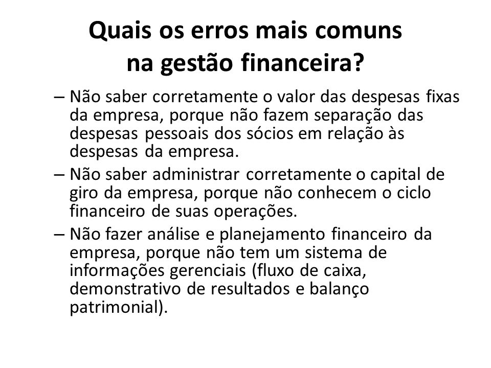 Quais os erros mais comuns na gestão financeira