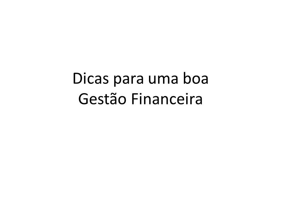 Dicas para uma boa Gestão Financeira