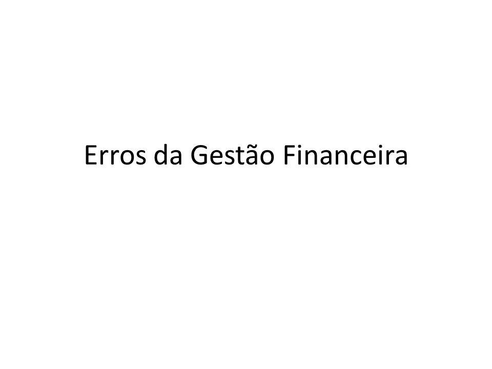 Erros da Gestão Financeira