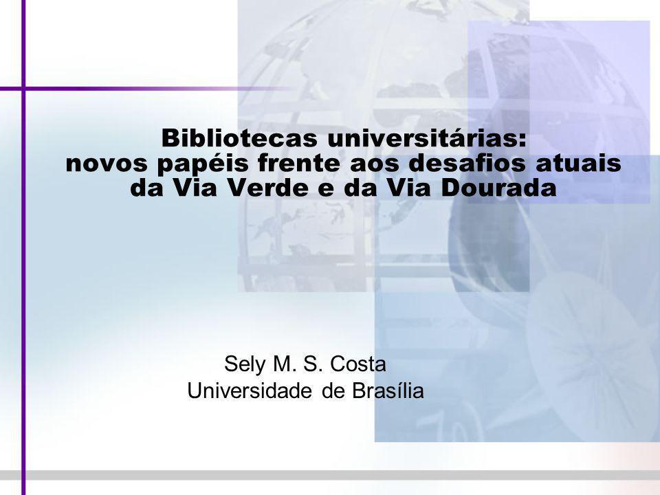 Sely M. S. Costa Universidade de Brasília