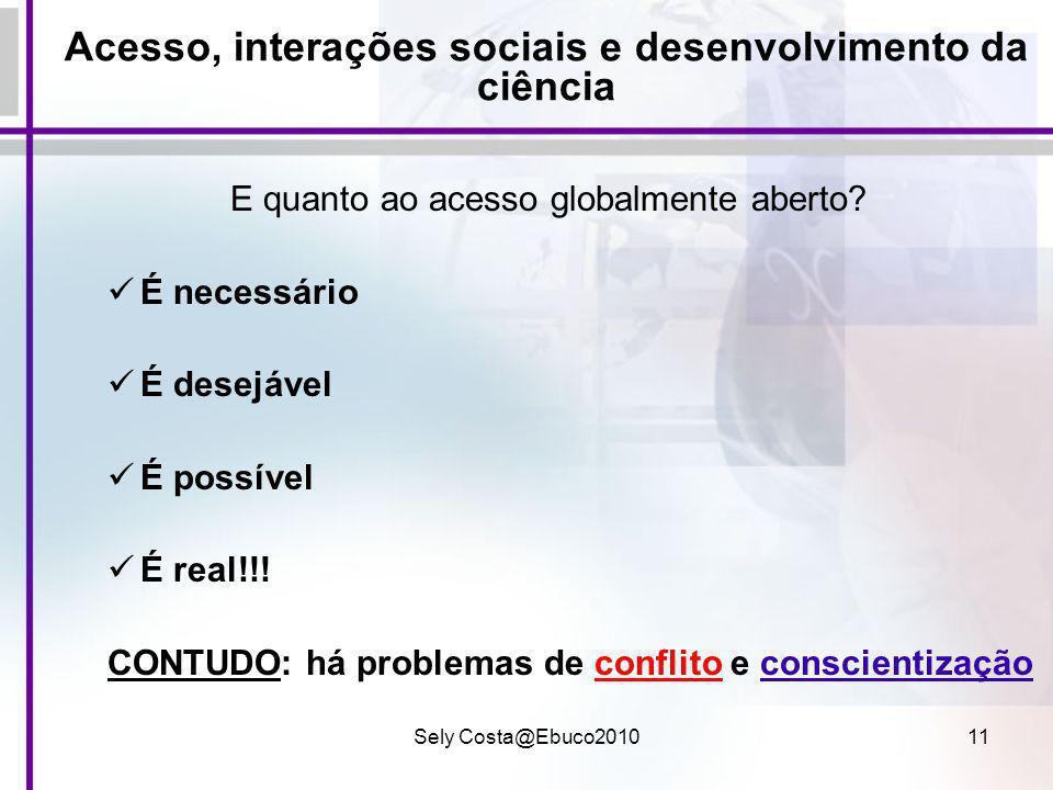Acesso, interações sociais e desenvolvimento da ciência