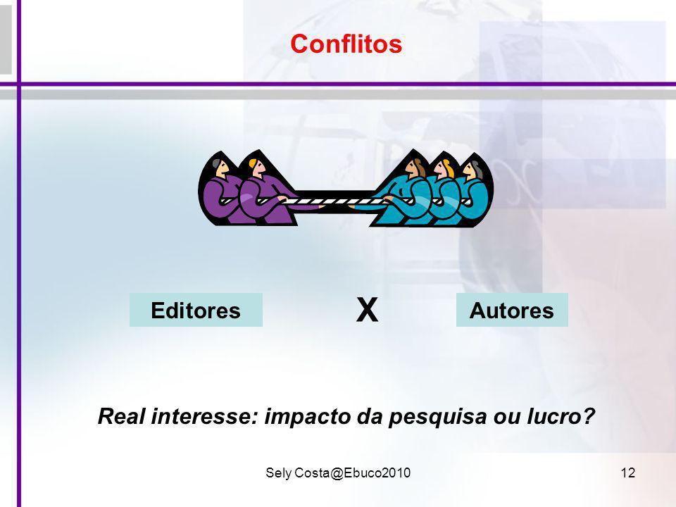 X Conflitos Editores Autores