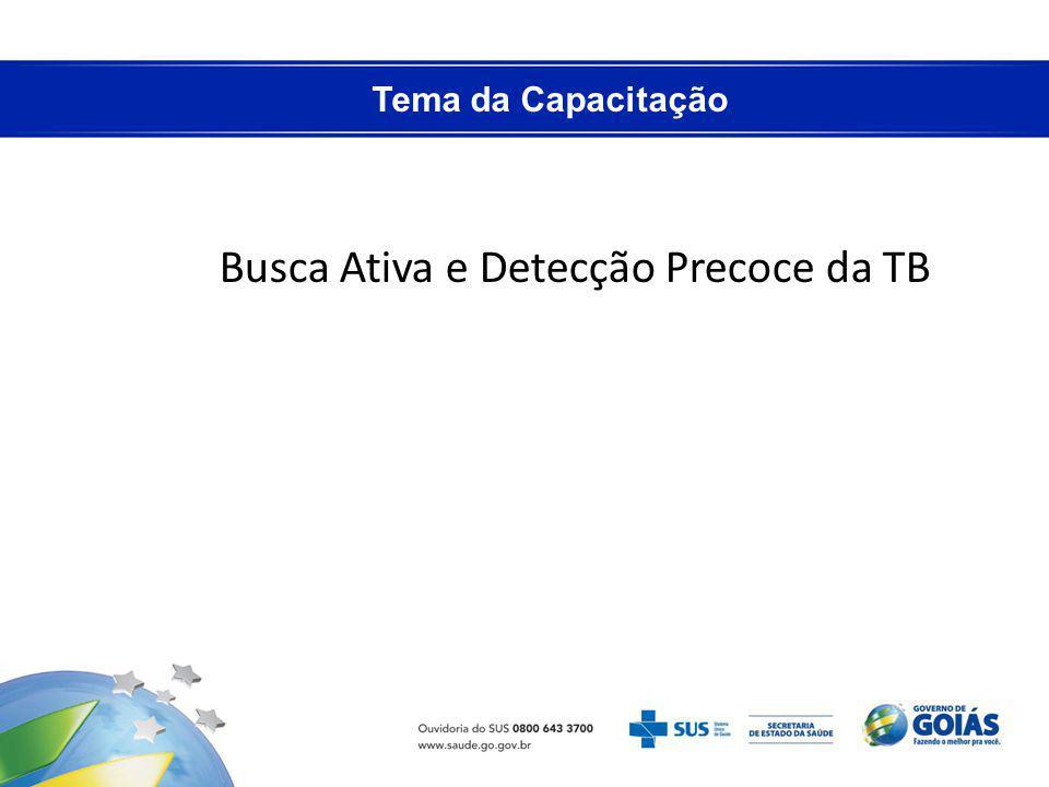 Busca Ativa e Detecção Precoce da TB
