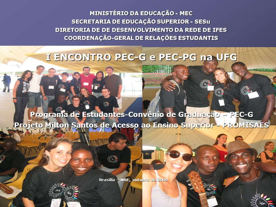 I ENCONTRO PEC-G e PEC-PG na UFG