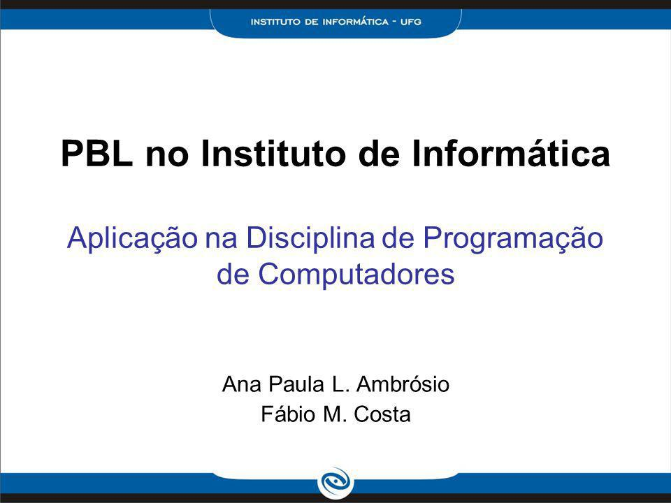 Ana Paula L. Ambrósio Fábio M. Costa