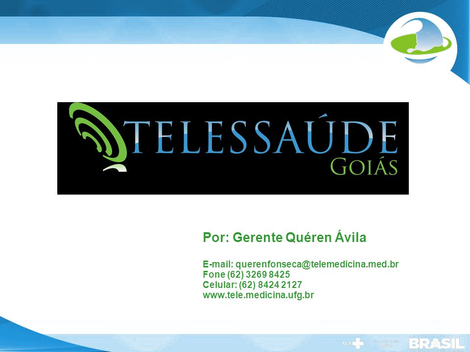 Por: Gerente Quéren Ávila E-mail: querenfonseca@telemedicina. med
