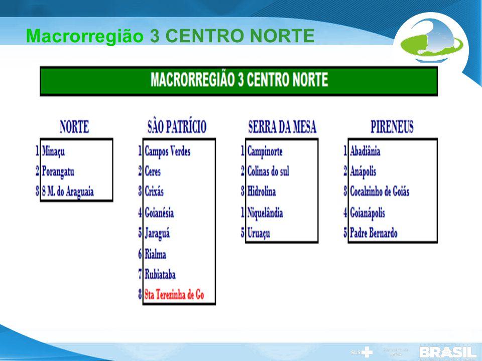 Macrorregião 3 CENTRO NORTE