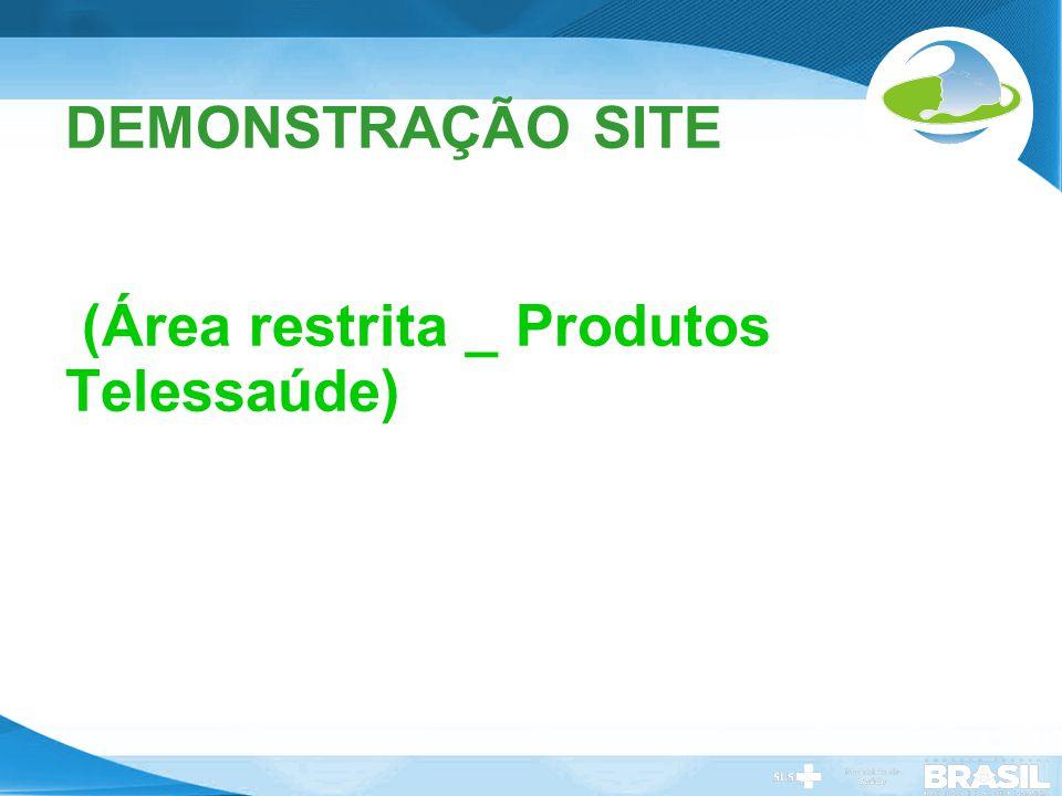 DEMONSTRAÇÃO SITE (Área restrita _ Produtos Telessaúde)