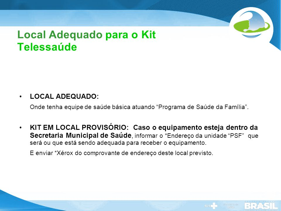 Local Adequado para o Kit Telessaúde