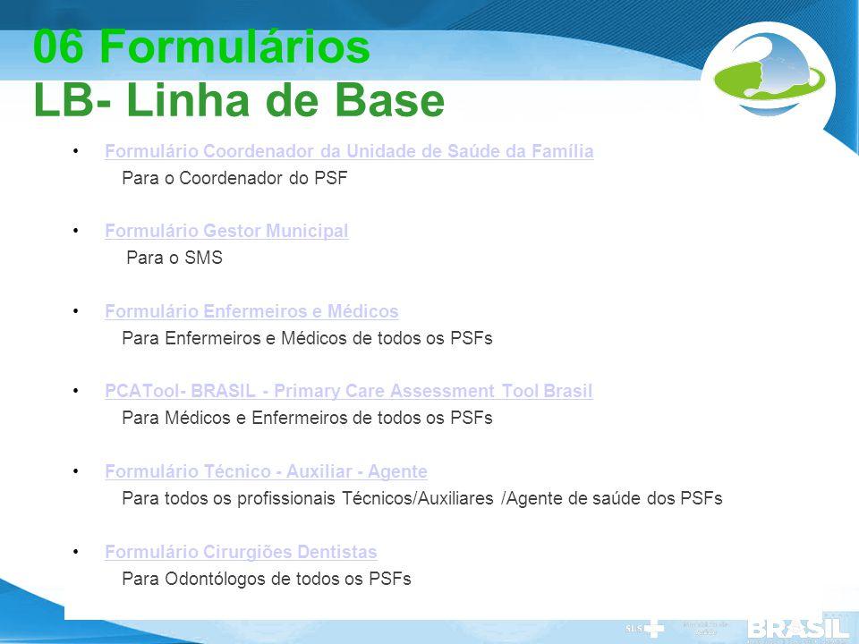 06 Formulários LB- Linha de Base