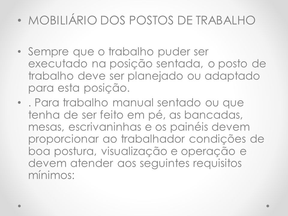 MOBILIÁRIO DOS POSTOS DE TRABALHO