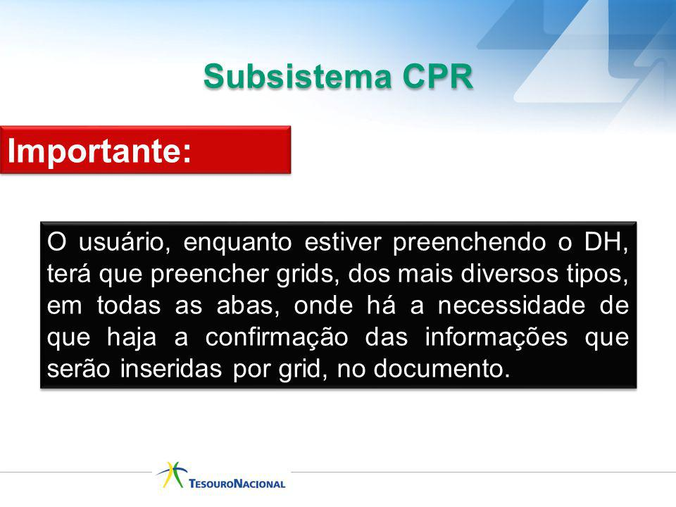 Subsistema CPR Importante: