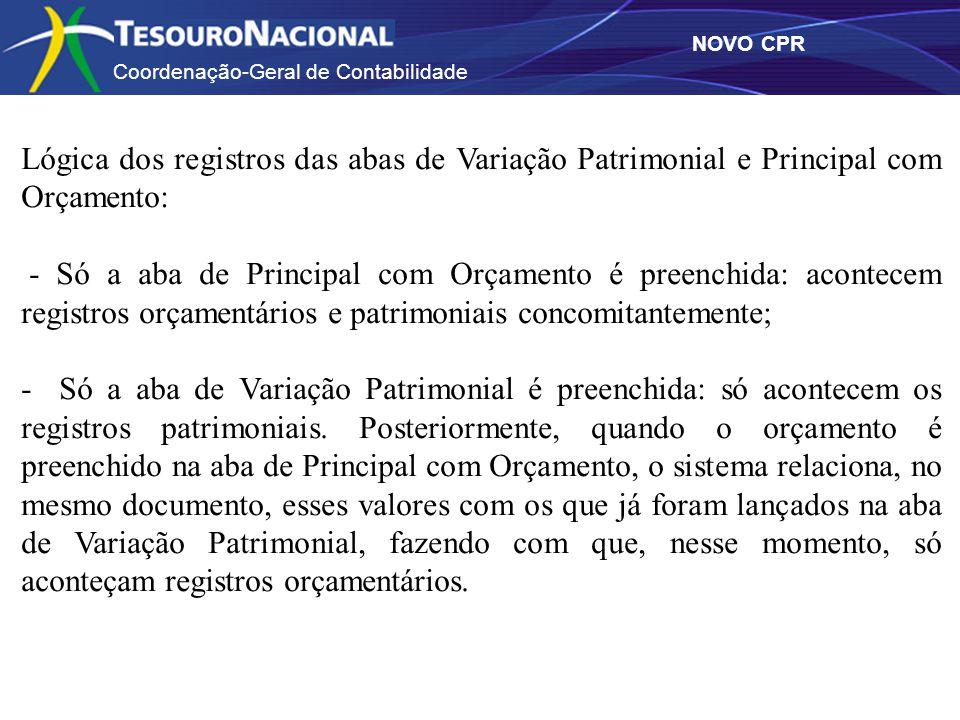 Lógica dos registros das abas de Variação Patrimonial e Principal com Orçamento: