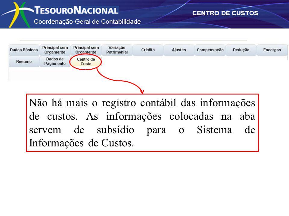 Não há mais o registro contábil das informações de custos