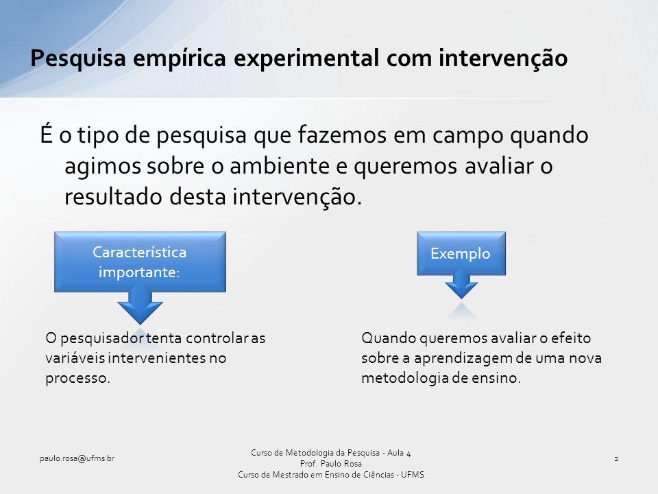 Pesquisa empírica experimental com intervenção