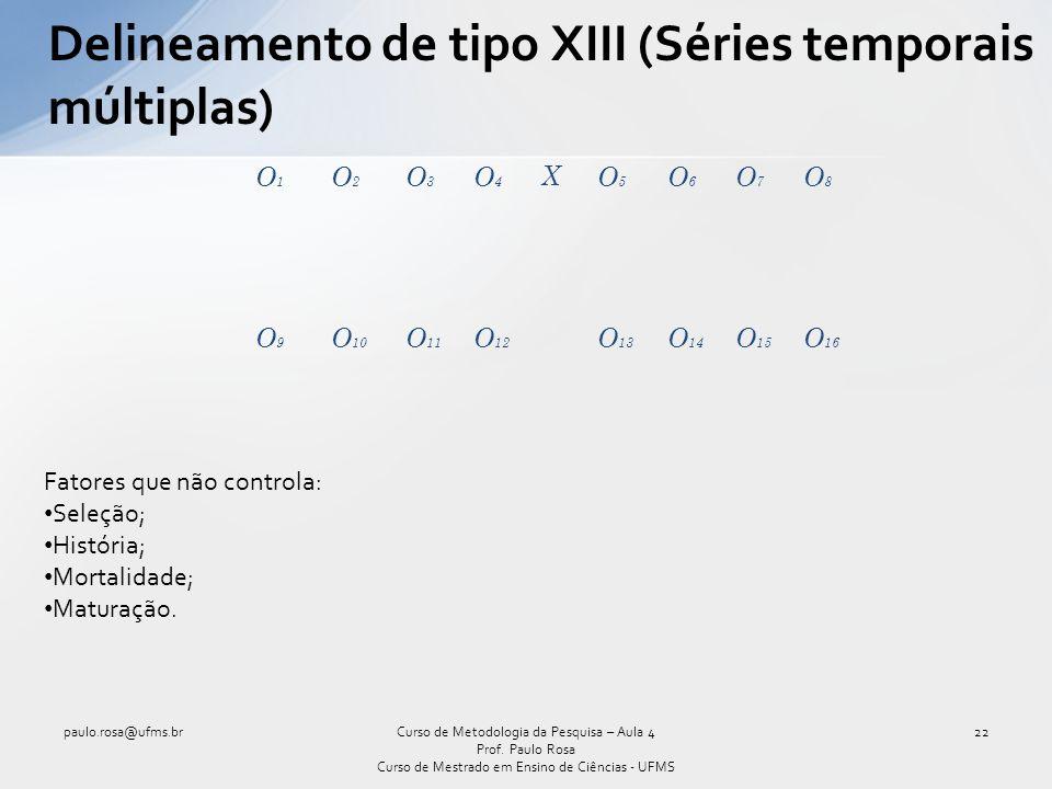 Delineamento de tipo XIII (Séries temporais múltiplas)