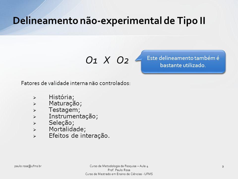Delineamento não-experimental de Tipo II