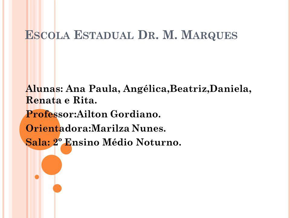 Escola Estadual Dr. M. Marques