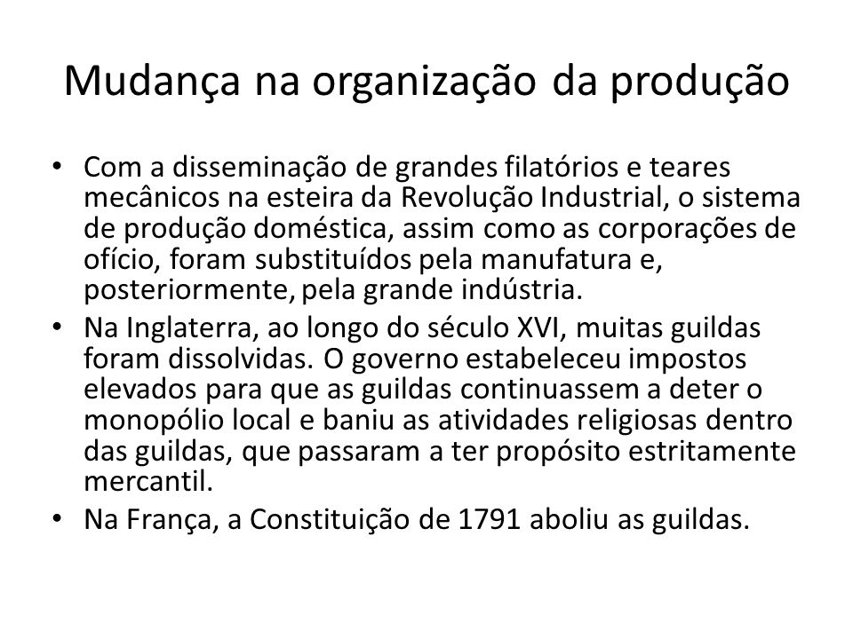 Mudança na organização da produção