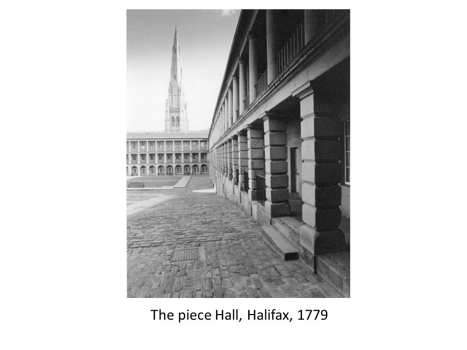 The piece Hall, Halifax, 1779