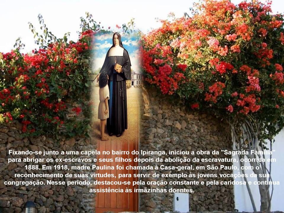 Fixando-se junto a uma capela no bairro do Ipiranga, iniciou a obra da Sagrada Família para abrigar os ex-escravos e seus filhos depois da abolição da escravatura, ocorrida em 1888.