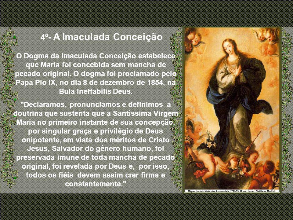 4º- A Imaculada Conceição