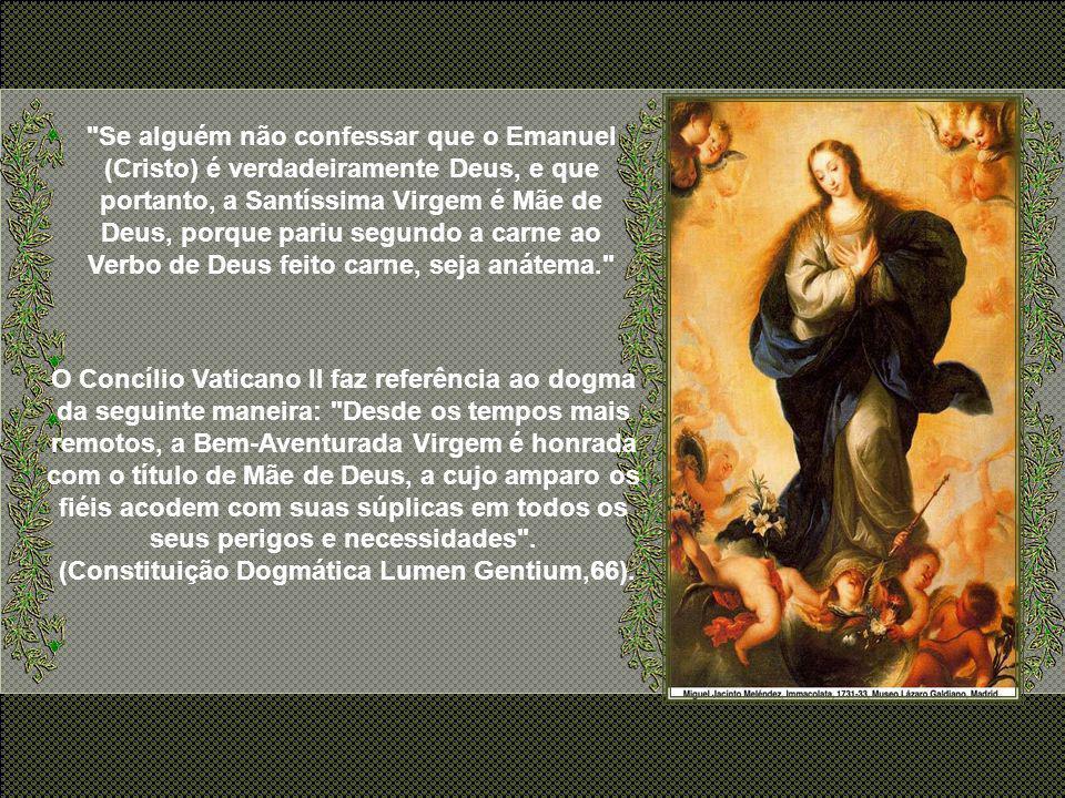 (Constituição Dogmática Lumen Gentium,66).