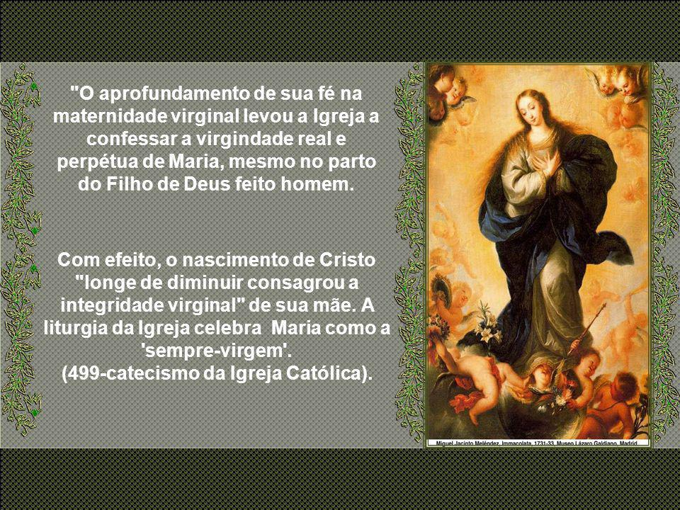 (499-catecismo da Igreja Católica).