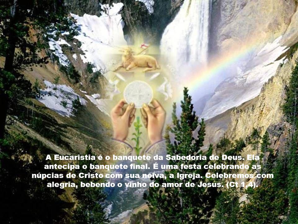 A Eucaristia é o banquete da Sabedoria de Deus