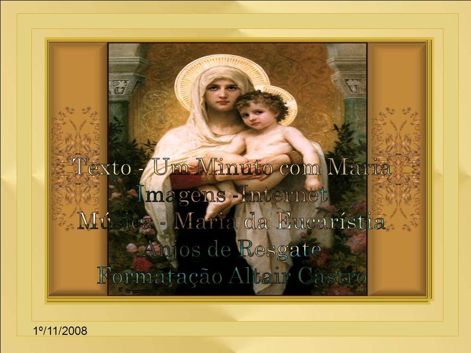 Texto - Um Minuto com Maria Imagens -Internet